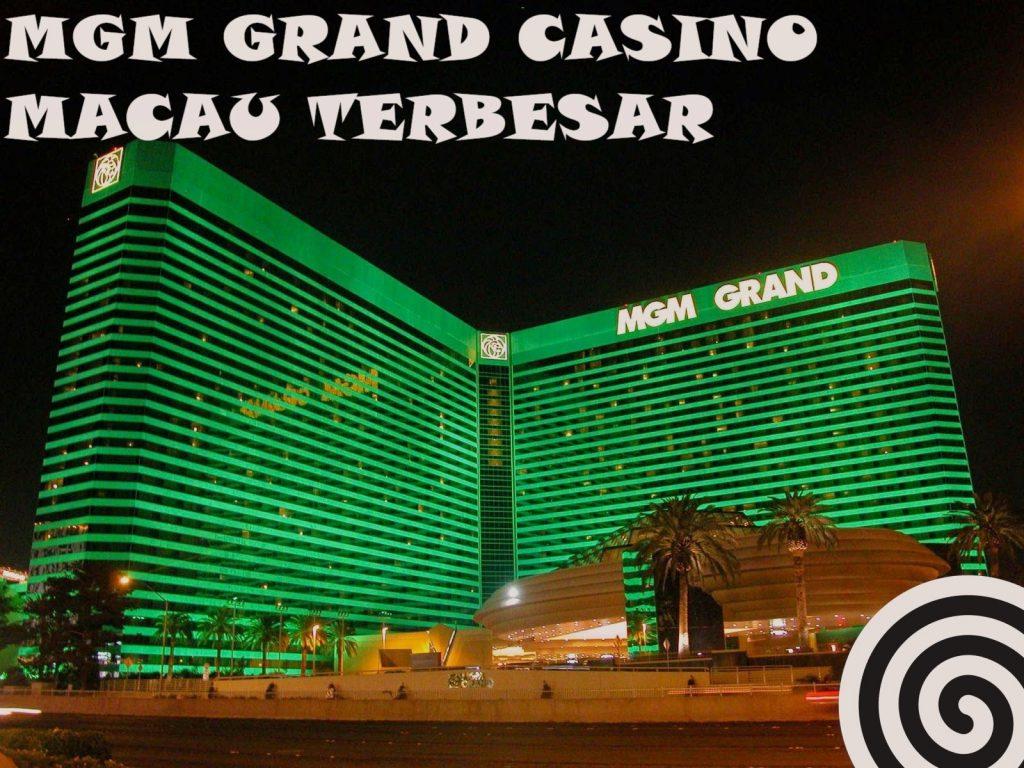 MGM GRAND CASINO TERBESAR